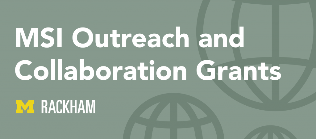 MSI Outreach and Collaboration Grants