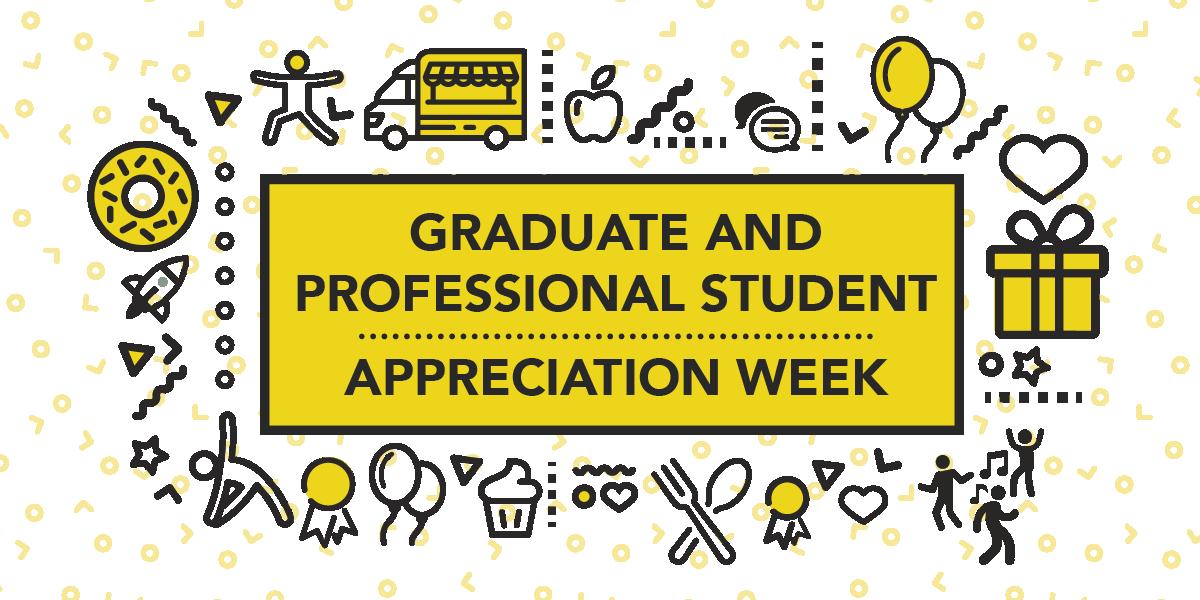 Graduate and Professional Student Appreciation Week logo