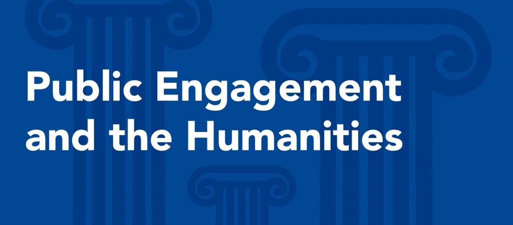 Public Engagement and the Humanities