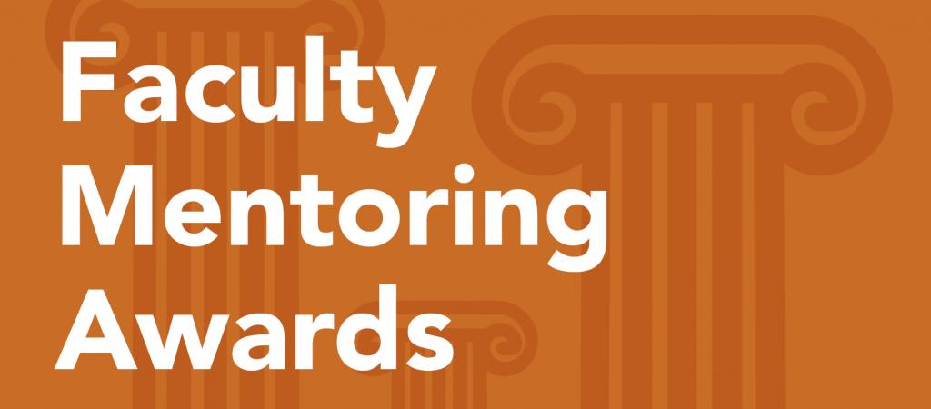 Faculty Mentoring Awards