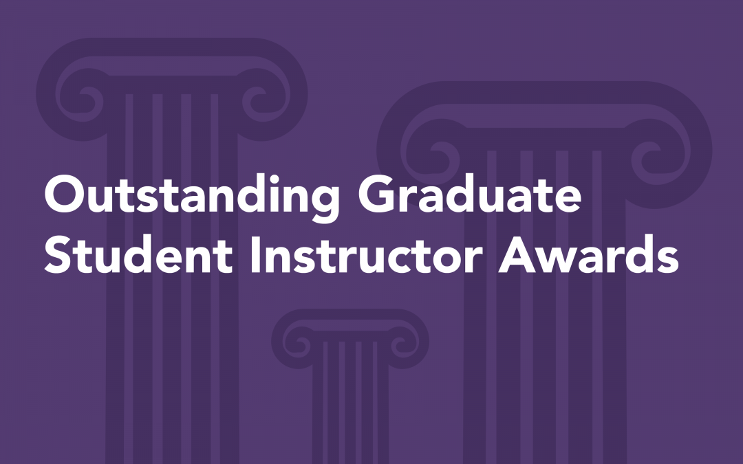 Announcing the 2020 Outstanding Graduate Student Instructor Awards