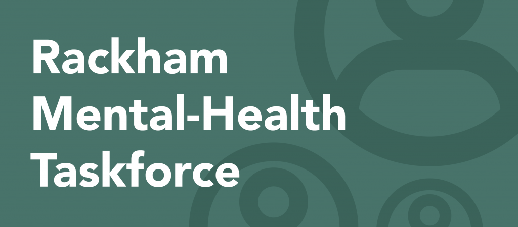 Rackham Mental-Health Taskforce