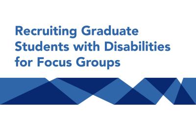 Rackham seeks input from current U-M graduate students who experience disabilities