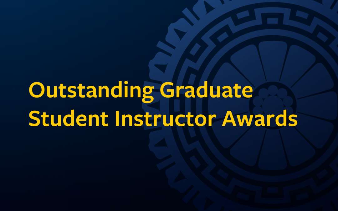 Announcing the 2021 Outstanding Graduate Student Instructor Awards
