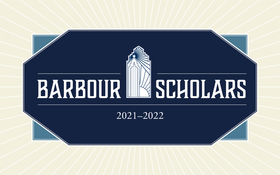 Announcing the 2021-2022 Barbour Scholars