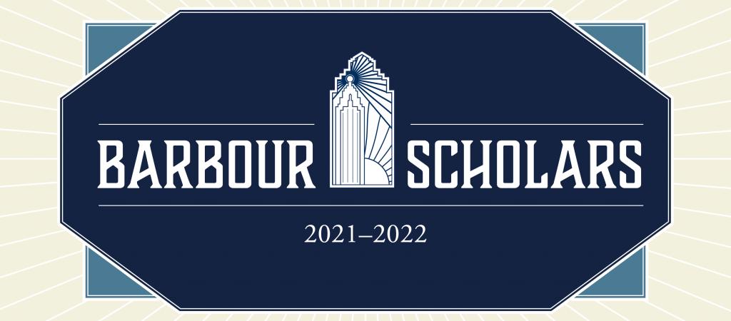 Barbour Scholars 2021-2022